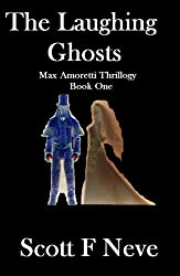 The Laughing Ghosts (Max Amoretti Thrillogy Book 1) (English Edition)