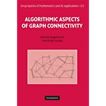 Algorithmic Aspects of Graph Connectivity (Encyclopedia of Mathematics and its Applications, Band 123)