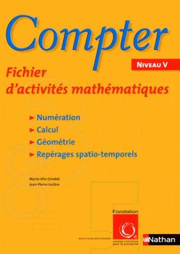 Compter Niveau V : Fichier d'activités mathématiques