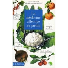 Medecine Affective au Jardin par Vial/Mandrant