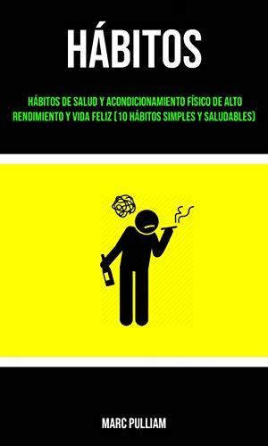 Hábitos : Hábitos De Salud Y Acondicionamiento Físico De Alto ...