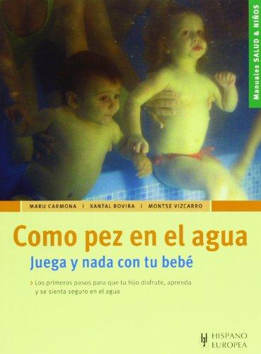 Como pez en el agua (Salud & niños)