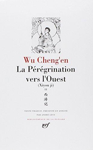 Wu Cheng'en : La Pérégrination vers l'Ouest, tome 2, livres XI à XX