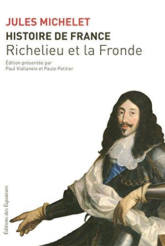 HISTOIRE DE FRANCE T12 RICHELIEU ET LA FRONDE 12 (12)