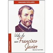 Vida de San Francisco Javier (Ediciones Populares)