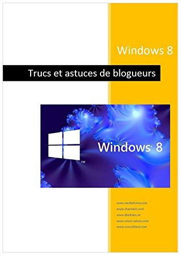 Couverture du livre Windows 8 - Trucs de blogueurs