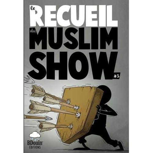 Recueil Muslim Show : Tome 3