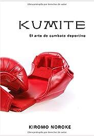 Kumite: El arte del combate