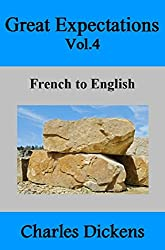 Great Expectations Vol.4: French to English