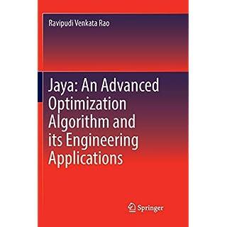 Jaya: An Advanced Optimization Algorithm and its Engineering Applications