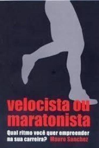 Velocista Ou Maratonista