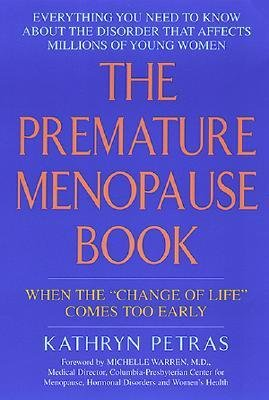 [(The Premature Menopause Book)] [Author: Kath Petras] published on (August, 2000)