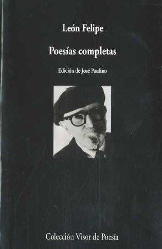 Poesías completas (Visor de Poesía) por León Felipe