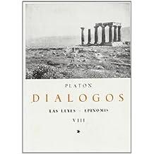 Diálogos de Platón. (Tomo VIII): LAS LEYES, EPINOMIS (CLASICOS BERGUA)