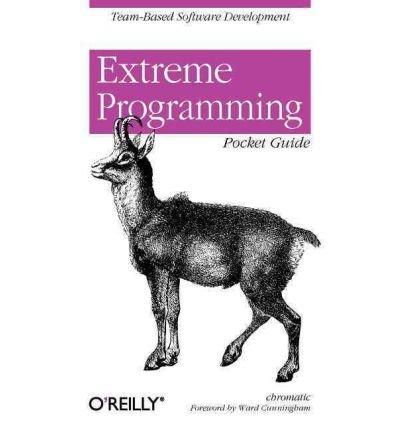[(Extreme Programming Pocket Guide )] [Author: Chromatic] [Aug-2003]