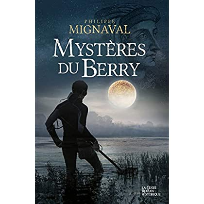 Mystère du Berry: Thriller historique