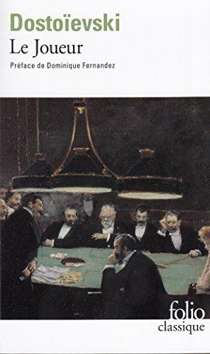Le Joueur par Fedor Mikhaïlovitch Dostoïevski