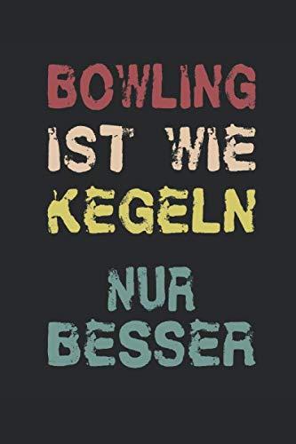 Notizbuch: Bowling ist wie Kegeln Nur Besser: 120 Seiten kariertes Notizheft 6x9 Zoll (ca. A5) | Das extra große Notizbuch zum Selberschreiben | Viel ... Games, Frames, Strikes, Sparse, Notizen! di Shane Greenway