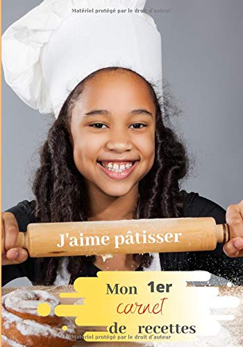 Mon 1er carnet de recette: carnet de recettes à remplir pour enfant - 100 pages - 17,78 cm x 25,4 cm - livre de cuisine enfant pour noter ses recettes préférés - cadeau enfant par J'écris mes recettes
