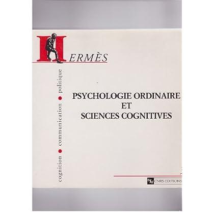 Hermès - Cognition, communication, politique, numéro 3 : Psychologie ordinaire et sciences cognitives