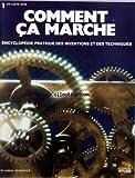 Telecharger Livres COMMENT CA MARCHE ATLAS No 1 ENCYCLOPEDIE PRATIQUE DES INVENTIONS ET DES TECHNIQUES (PDF,EPUB,MOBI) gratuits en Francaise
