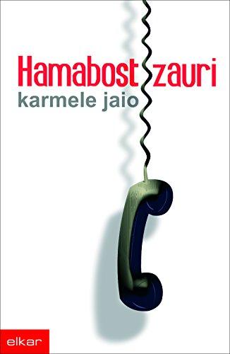 Hamabost zauri (Literatura Book 243) (Basque Edition)