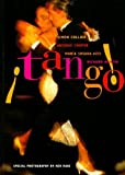 Tango!: The Dance, the Song, the Story by Artemis Cooper (1997-09-01)