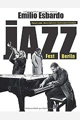 Jazzfest Berlin: Passeggiata nel panorama jazzistico internazionale Taschenbuch