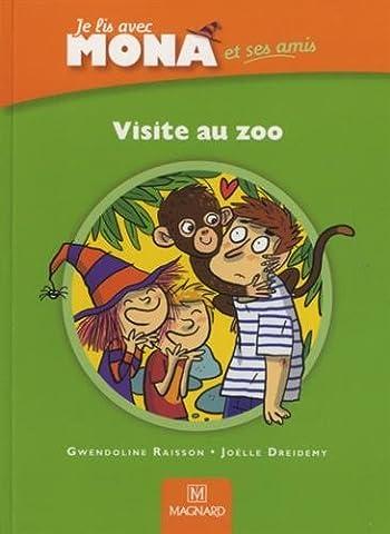 Je lis avec Mona et ses amis CP : Visite au zoo