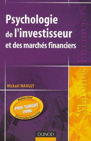 Psychologie de l'investisseur et des marchés financiers par Mangot Mickaël