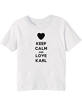 Keep Calm And Love Karl Bambini Unisex Ragazzi Ragazze T-Shirt Maglietta Bianco Maniche Corte Tutti Dimensioni...