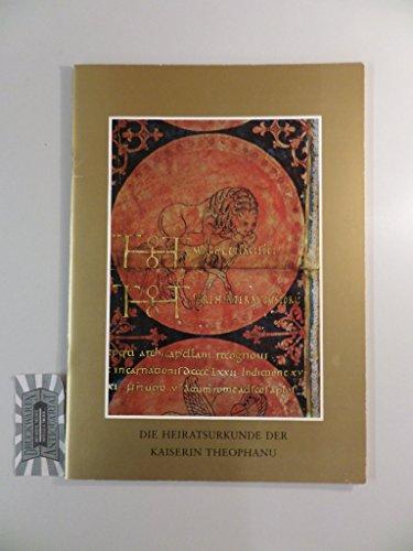 er Kaiserin Theophanu : 972 April 14 - Sonderveröff. d. Niedersächs. Archivverwaltung anlässl. d. X. Internat. Archivkongresses in Bonn. ()