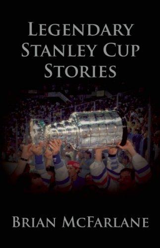 Legendary Stanley Cup Stories por Brian McFarlane