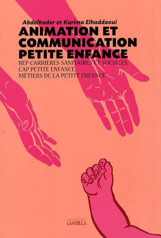 Animation et communication petite enfance BEP/CAP