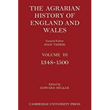 The Agrarian History of England and Wales: Volume 3, 1348–1500