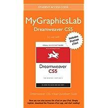 MyGraphicsLab Dreamweaver Course with Dreamweaver CS5: Visual QuickStart Guide by Tom Negrino (2011-08-13)
