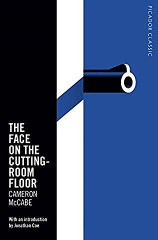 The Face on the Cutting-Room Floor: Picador Classic