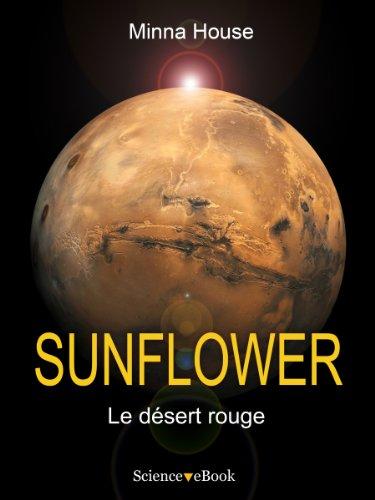 SUNFLOWER - Le désert rouge: Saison 1 Episode 2 par Minna House