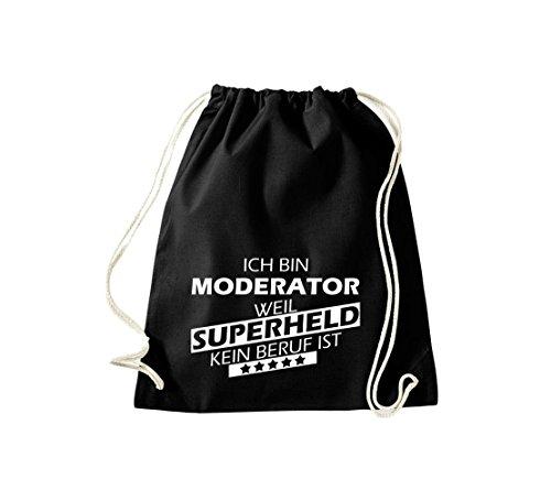 Shirtstown Sac de sport Ich bin Modérateur, parce que Super héros aucun Occupation est Noir