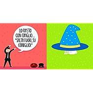 Il-cappello-del-mago-Magie-sottosopra-Ediz-a-colori