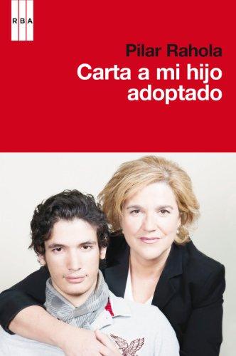 Carta a mi hijo adoptado (DIVULGACIÓN) por Pilar Rahola