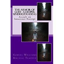 The Armor of God - A Deeper Understanding (Assault on Innocence Book 1) (English Edition)