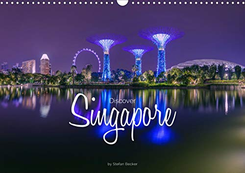 Discover Singapore (Wall Calendar 2020 DIN A3 Landscape): On an expedition through Singapore (Monthly calendar, 14 pages )