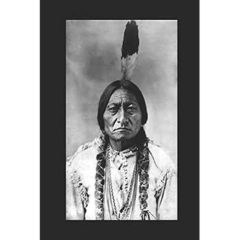 Carnet Sitting Bull: Carnet de notes avec 12 citations de Sitting Bull sur l'histoire des Amérindiens et la culture des Premières Nations