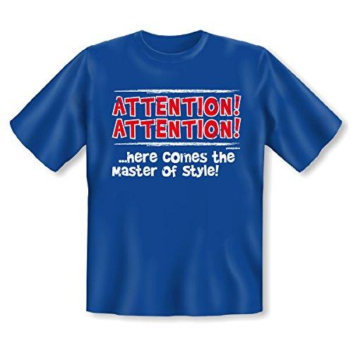 Lässiges Sprüche T-Shirt - Attention Attention ...here comes the Master of Style! - Top Geschenk für perfekte Stylisten! Royal-Blau