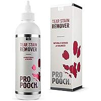 Pro Pooch Tear Stain Remover | Augenschleimentferner für Hunde | Entfernt sanft Augenschleimrückstände und verhindert Flecken | Keine schädlichen Chemikalien