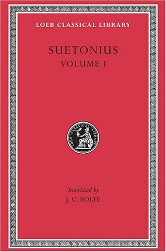 Suetonius: Vol 1 (Loeb Classical Library)