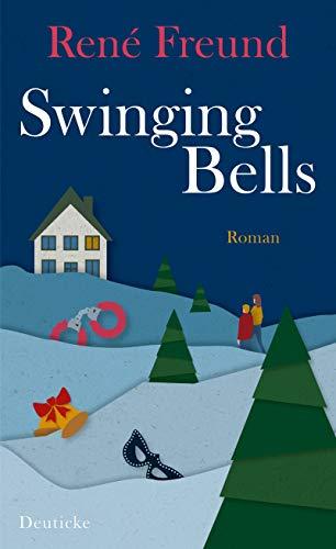 Buchseite und Rezensionen zu 'Swinging Bells: Roman' von René Freund