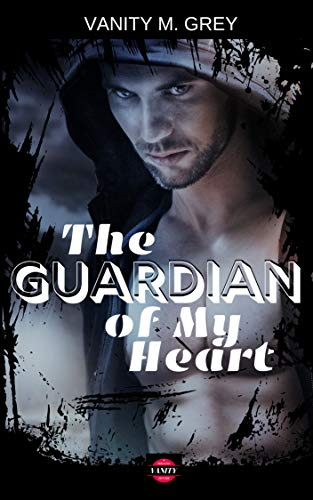 The Guardian of My Heart: Engel in Uniform (Bad Boy-Romance)