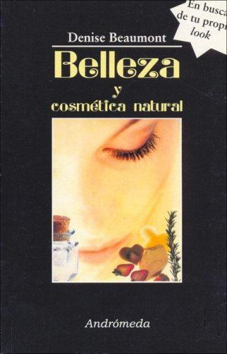 Belleza y cosmetica natural/Beauty and Natural Cosmetic